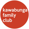 kawabunga family club